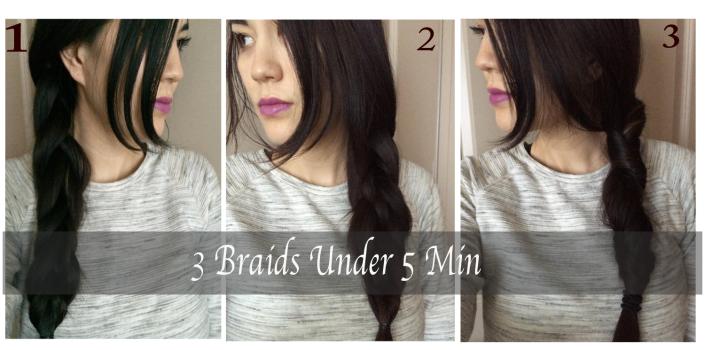 3 FAST Braids